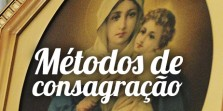 Métodos de consagração à Maria